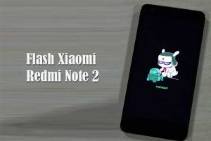 Flashing Xiaomi Redmi Note 2